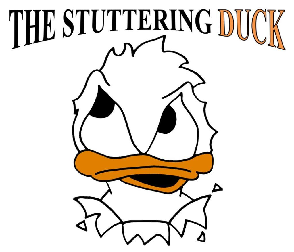 The Stuttering Duck